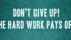 hoc-toeic-quote-dont-give-up-the-hard-work-pays-off