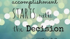 every-accomplishment-starts-with-the-decision-to-try-quote-3